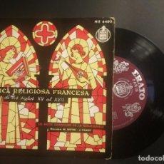 Discos de vinilo: MUSICA RELIGIOSA FRANCESA (SIGLOS XV AL XVII) EP, 33 RPM, HISPAVOX, AÑOS 50. Lote 210980254
