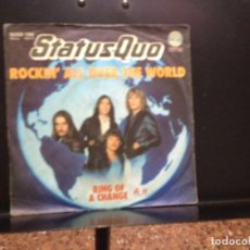 Discos de vinilo: STATUS QUO - ROCKIN' ALL OVER THE WORLD / SINGLE VINYL MADE IN GERMANY 1976. Lote 211260820
