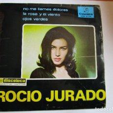 Discos de vinilo: ROCIO JURADO NO ME LLAMES DOLORES - LA ROSA Y EL VIENTO - OJOS VERDES. Lote 211262597