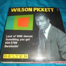 Discos de vinilo: WILSON PICKETT. LAND OF 1000 DANCES + 3. EP . BELTER, 1966. SPAIN. IMPECABLE (#). Lote 211267764