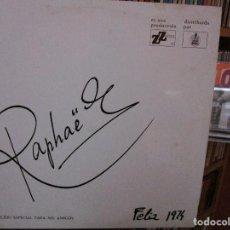 Discos de vinilo: RAPHAEL EDICION ESPECIAL PARA MIS AMIGOS FELIZ 1974 // FRANCESKA / CORONA DE ESPINAS / EL VIAJERO /. Lote 211268014