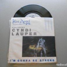 Discos de vinilo: BLUE ANGEL & CYNDI LAUPER– I'M GONNA BE STRONG NM/VG++ SINGLE 1980. Lote 211271044