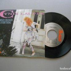 Discos de vinilo: CYNDI LAUPER – MONEY CHANGES EVERYTHING - SINGLE 1984 VG++/VG++. Lote 211274362