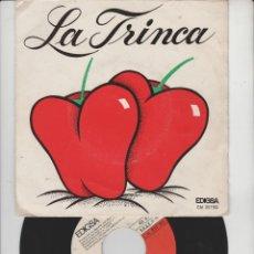 Discos de vinilo: LOTE V-DISCO VINILO MUSICA LA TRINCA SINGLE. Lote 211276577
