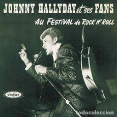 Discos de vinilo: HALLYDAY JOHNNY - ET SES FANS AU FESTIVAL DE ROCK N ROLL (VINILO NUEVO). Lote 211315721