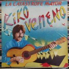 "Discos de vinilo: KIKO VENENO - LA CATASTROFE MAYOR (7"", SINGLE) (EPIC) EPC A-3224 (D: NM). Lote 211386162"