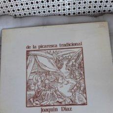 Discos de vinilo: VINILO DE JOAQUÍN DÍAZ, DE LA PICARESCA TRADICIONAL. Lote 211387367
