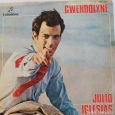 """Discos de vinilo: ESPAÑA 1970. """"GWENDOLYNE"""" - JULIO IGLESIAS. Lote 211388290"""
