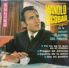 Discos de vinilo: MANOLO ESCOBAR - EP DE LA PELÍCULA RELACIONES CASI PUBLICAS - BELTER 1968. Lote 211388924
