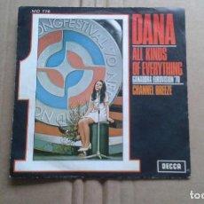 Discos de vinilo: DANA - ALL KINDS OF EVERYTHING SINGLE 1970 EDICION ESPAÑOLA. Lote 211394735