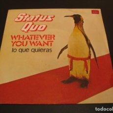 Discos de vinilo: STATUS QUO SINGLE 45 RPM WHATEVER YOU WANT VERTIGO ESPAÑA 1979. Lote 211394839
