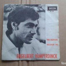 Discos de vinilo: ENGELBERT HUMPERDINCK - TEN GUITARS SINGLE 1966 EDICION ESPAÑOLA. Lote 211394874