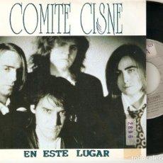 """Discos de vinilo: COMITE CISNE 7"""" SPAIN 45 EN ESTE LUGAR + COMO ARENA EN EL RELOJ SINGLE VINILO 1991 ROCK SYNTH POP. Lote 211395507"""