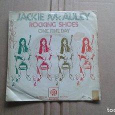 Discos de vinilo: JACKIE MCAULEY - ROCKING SHOES SINGLE 1972 EDICION ESPAÑOLA. Lote 211400435