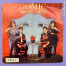 Discos de vinilo: SINGLE - COMIC OJIS DE CRISTAL - MADRID 1984 - VG++. Lote 211401877