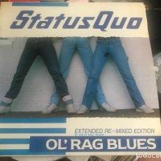 Discos de vinilo: STATUS QUO - OL'RAG BLUES - MAXI VERTIGO 83 SPAIN. Lote 211403260