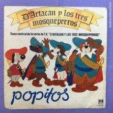 Discos de vinilo: SINGLE D'ARTARAN D LOS TRES MOSQUEPERROS - POPITOS. Lote 211403305