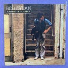 Discos de vinilo: SINGLE BOB DYLAN - CAMBIO DE GUARDIA - MADRID 1978 - VG. Lote 211403879