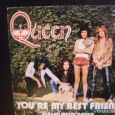 Discos de vinilo: QUEEN- YOU´RE MY BEST FRIEND. SINGLE.. Lote 211407090