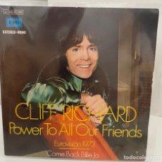 Discos de vinilo: CLIFF RICHARD-POWER TO ALL OUR FRIENDS/COMO BACK BILLIE JO/-EUROVISION 1973/SINGLE 1973 EMI,ESPAÑA. Lote 211408261