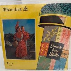 Discos de vinilo: BAILES Y CANTOS DE ANDALUCÍA-/FANDANGOS DE HUELVA Y SOLEARES/SOUVENIR FROM SPAIN/SINGLE 1960,ALHAMBR. Lote 211414082