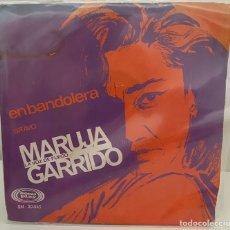 Discos de vinilo: MARUJA GARRIDO-EN BANDOLERA/BRAVO/SINGLE 1967 SONO PLAY,ESPAÑA. Lote 211414797