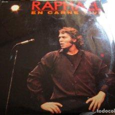 Discos de vinilo: RAPHAEL EN CARNE VIVA // SE MEVA / QUE TAL TE VA SIN MI / QUE SABE NADIE / DE MEXICO A CALIFORNIA. Lote 211415734