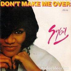 Discos de vinilo: SYBIL – DON'T MAKE ME OVER - SINGLE SPAIN PROMO 1990. Lote 211417085