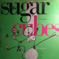 Discos de vinilo: THE SUGARCUBES-LIFE'S TOO GOOD. Lote 211417501