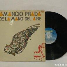 Discos de vinilo: AMANCIO PRADA DE LA MANO DEL AIRE LP 1984 DOBLE PORTADA. Lote 211417590