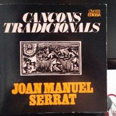 Discos de vinilo: ** JOAN MANUEL SERRAT - CANÇONS TRADICIONALS (EL BALL DE LA CIVADA) - EP AÑO 1972 - LEER DESCRIPCIÓN. Lote 211422492