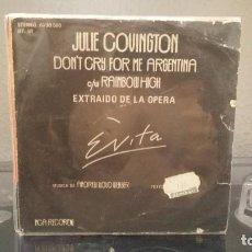 Discos de vinilo: ** JULIE COVINGTON - DON'T CRY FOR ME ARGENTINA - SG AÑO 1976 - LEER DESCRIPCIÓN. Lote 211423639