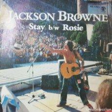 Discos de vinilo: CANTAUTOR ESTADOUNIDENSE JACKSON BROWNE - STAY B/W ROSIE - HISPAVOX 1978. Lote 211424759