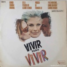 Discos de vinilo: VIVIR PARA VIVIR. FRANCIS LAI. ANNIE GIRARDOT. YVES MONTAND. BANDA SONORA. LP ESPAÑA. Lote 211428985