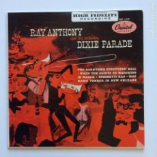 Discos de vinilo: RAY ANTHONY & HIS ORCHESTRA – DIXIE PARADE USA 1954 CAPITOL RECORDS. Lote 211428990