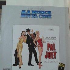 Discos de vinilo: LP. HISTORIA DE LA MÚSICA EN EL CINE: PAL JOEY.. Lote 211429749