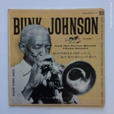 Discos de vinilo: BUNK JOHNSON & THE YERBA BUENA JAZZ BAND – VOLUME 1 USA 1953 GOOD TIME JAZZ. Lote 211431094