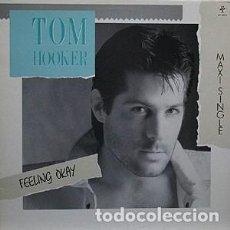 Discos de vinilo: TOM HOOKER - FEELING OKAY - MAXI-SINGLE MAX MUSIC SPAIN 1988. Lote 211431474