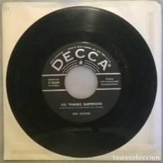 Discos de vinilo: RED SOVINE. JUKE JOINT JOHNNY/ NO THANKS BARTENDER. DECCA, USA 1957 SINGLE. Lote 211439334