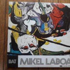 Discos de vinilo: MIKEL LABOA - BAT - HIRU. Lote 211460864