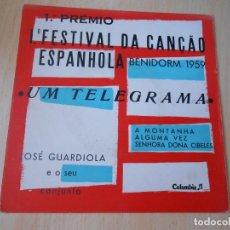 Discos de vinil: JOSE GUARDIOLA - 1º FESTIVAL BENIDORM 1959 -, EP, UM TELEGRAMA + 3, AÑO 19?? FABRICADO EM PORTUGAL. Lote 211461231