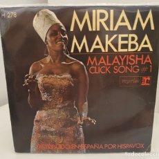 Discos de vinilo: MIRIAM MAKEBA-MALAYISHA/CLICK SONG#1/SINGLE 1968 REPRISE,ESPAÑA. Lote 211462506