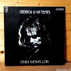 Discos de vinilo: LP ALBUM , OVIVI MONTLLOR , CRONICA D'UN TEMPS. Lote 211468280