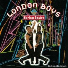 Discos de vinilo: LONDON BOYS - HARLEM DESIRE - SINGLE UK 1989. Lote 211469486