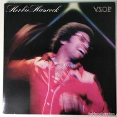 Discos de vinilo: HERBIE HANCOCK – V.S.O.P., EUROPE 1977 CBS. Lote 211476797