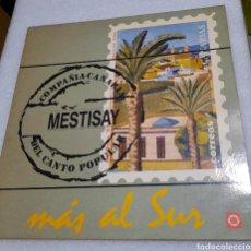 Discos de vinilo: MESTISAY - MÁS AL SUR. Lote 211478195