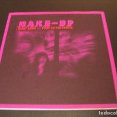 Discos de vinilo: THE MAKE UP SINGLE 45 RPM I WANT SOME GIANT CLAW AUSTRALIA 1998. Lote 211479514