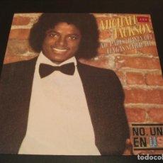 Discos de vinilo: MICHAEL JACKSON SINGLE 45 RPM DON´T STOP ´TIL YOU GET ENOUGH EPIC ESPAÑA 1979. Lote 211480042