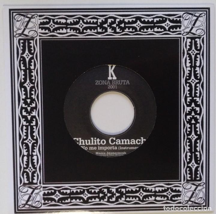 "Discos de vinilo: CHULITO CAMACHO - NO ME IMPORTA (JOTA MAYUSCULA - ZONA BRUTA) [REGGAE ORIGINAL] 7"" 45RPM [2001] - Foto 2 - 211480792"