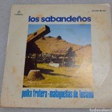 Discos de vinilo: SABANDEÑOS - POLKA FRUTERA. Lote 211481545